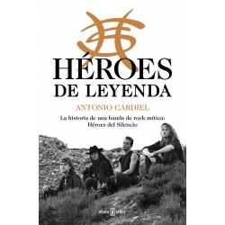 Héroes del Silencio / LIBRO Héroes de leyenda