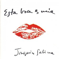 Joaquín Sabina / Esta boca es mía Cd